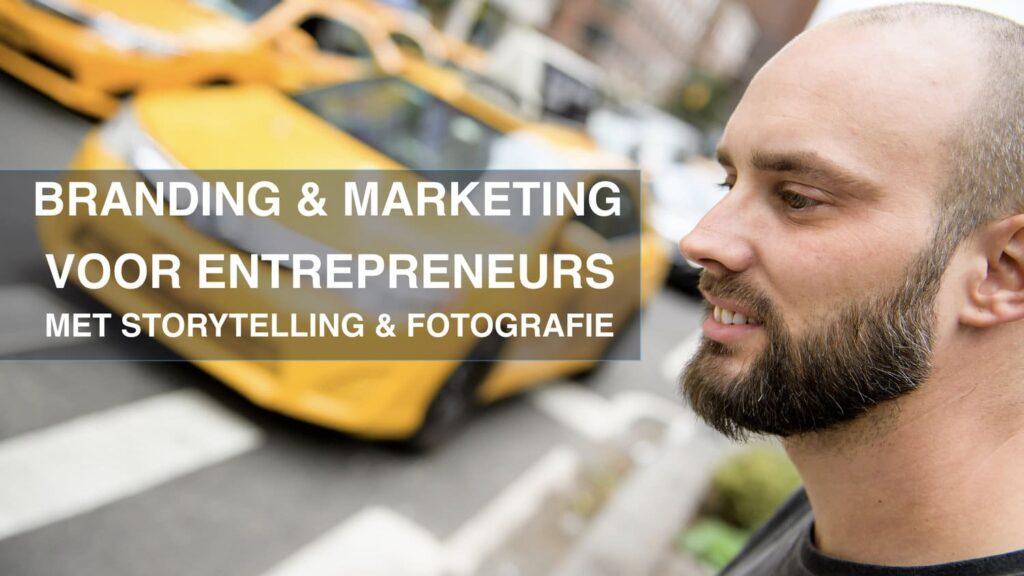 Branding Marketing voor Entrepreneurs keynote
