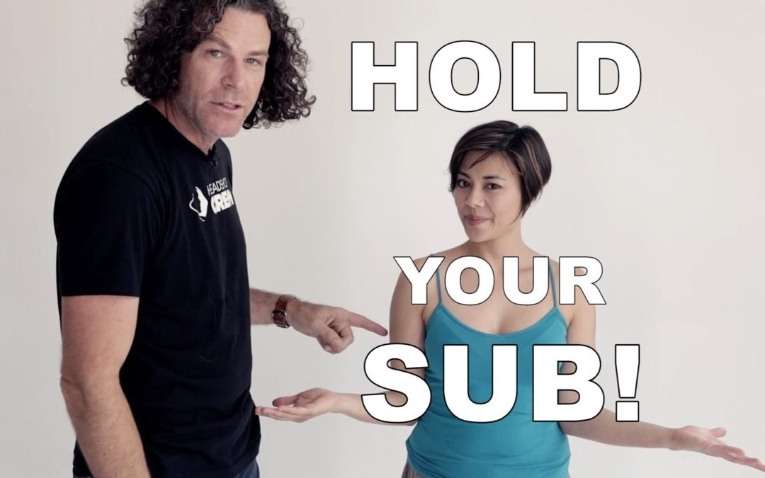 Hold-your-sub